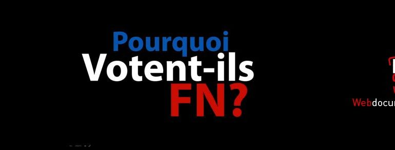 pourqoi il vote FN